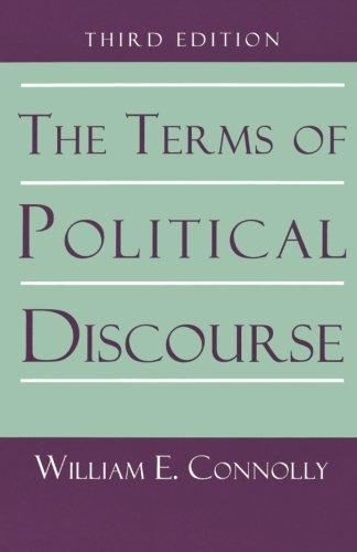 The Terms of Political Discourse. (Princeton Paperbacks)