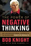 The Power of Negative Thinking: An Unconventional