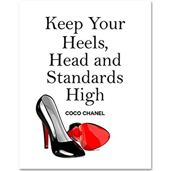 Keep Your Heels, Head and Standards High - 11x14 Unframed Art Print - Makes a Great Motivational Gift Under $15