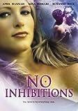 NO INHIBITIONS