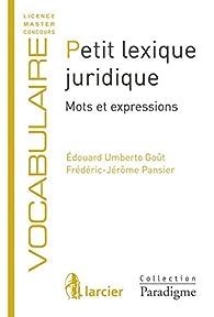 Petit lexique juridique : Mots et expressions par Frédéric-Jérôme Pansier