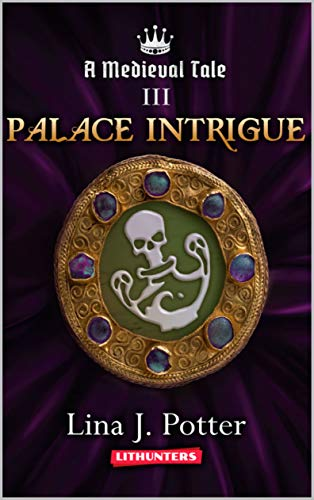 Pdf Science Fiction Palace Intrigue: A Strong Woman in the Middle Ages (A Medieval Tale Book 3)