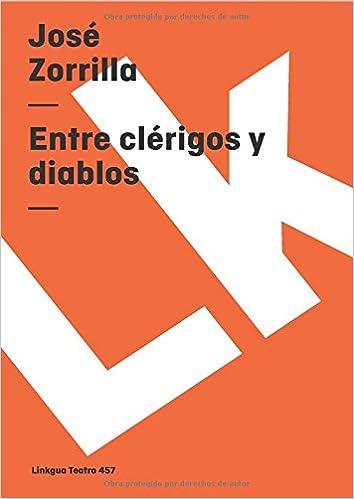 Descarga gratuita de la guía telefónica Entre Clerigos Y Diablos/ Between Clergymen and Devils (Diferencias) (Teatro) PDF