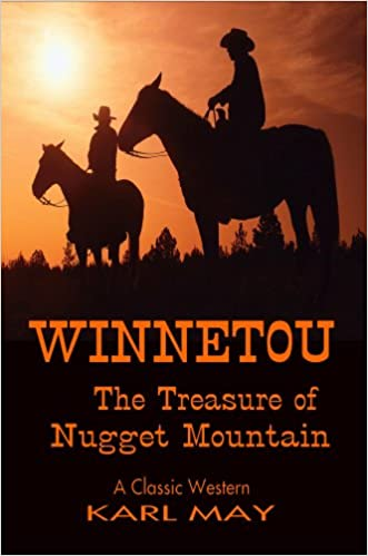 Free it ebooks télécharger le pdf Winnetou, The Treasure of Nugget Mountain (Classic Westerns Series) by Karl May PDF