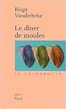 Le dîner de moules par Vanderbeke