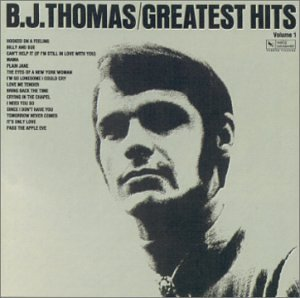 B J Thomas Greatest Hits Vol 1 Varese Amazon Com
