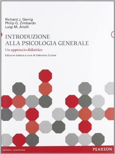 Introduzione alla psicologia generale. Un approccio didattico