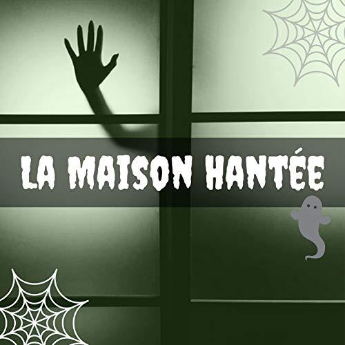 La maison hantée: Musique de fond effrayant pour nuits de film d'horreur, fêtes d'halloween, ()