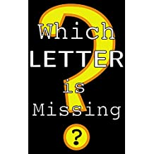 Which LETTER is Missing?