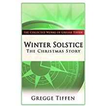 Winter Solstice: The Christmas Story