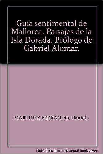 Amazon.com: Guía sentimental de Mallorca. Paisajes de la ...