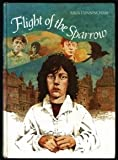Flight of the Sparrow, Julia Cunningham, 0394945018