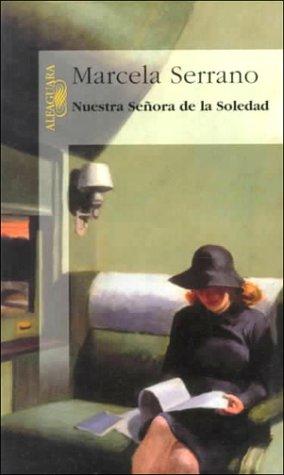 Nuestra senora de la soledad (Spanish Edition)