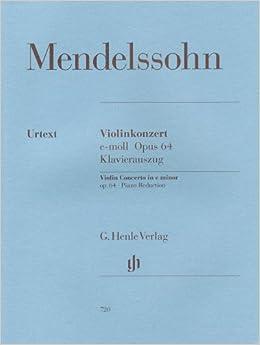 メンデルスゾーン : バイオリン協奏曲 ホ短調 Op.64/ヘンレ社/原典版/ピアノ伴奏付ソロ楽譜