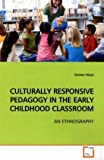 Culturally Responsive Pedagogy in the Early Childhood Classroom, Doreen Moyo, 3639175557