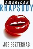 American Rhapsody, Joe Eszterhas, 0375411445