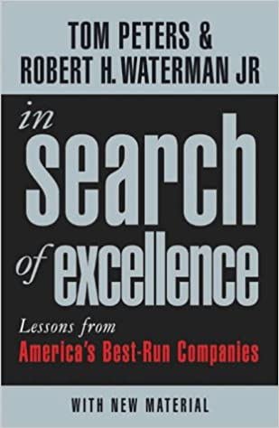 In search of excellence lessons from americas best run companies in search of excellence lessons from americas best run companies profile business classics amazon robert h waterman jr publicscrutiny Choice Image