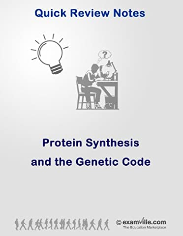 Quick Review: Protein Synthesis and the Genetic Code (Quick Review Notes) (Ap Biochemistry)