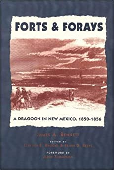 Book Forts and Forays: A Dragoon in New Mexico, 1850-1856