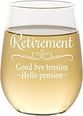 Retirement Gift Stemless Wine Glass for Women, Goodbye Tension, Hello Pension Etched White Wine Glass - SG16