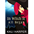 In Witch It All Began (Emberdale Paranormal Cozy Mystery Book 1)