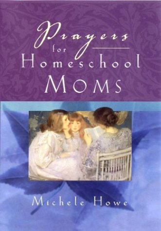 Prayers for Homeschool Moms