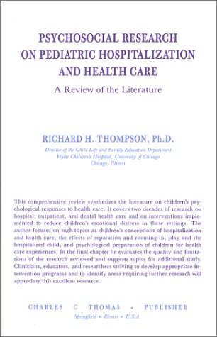 Psychosocial Research on Pediatric Hospitalization and Health Care