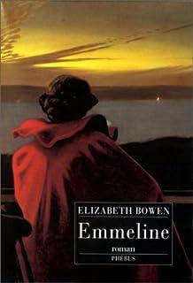 Emmeline : roman, Bowen, Elizabeth