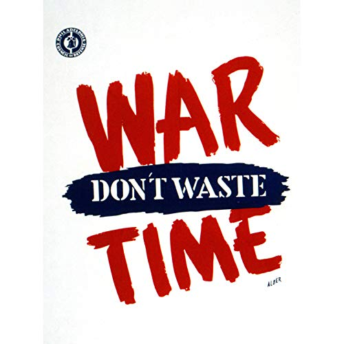 Alber War WWII USA Don't Waste Time Advert Art Print Canvas Premium Wall Decor Poster Mural
