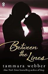 Between the Lines (Between the Lines #1) by Tammara Webber (2013)