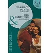 [ FLASH OF DEATH / THE VANISHING BY DELEON, JANA](AUTHOR)PAPERBACK