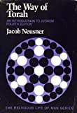 The Way of Torah : An Introduction to Judaism, Neusner, Jacob, 0534080405