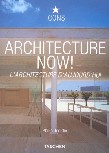 Architecture Now! : L'architecture d'aujourd'hui