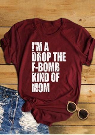 Erxvxp Women Sweatshirts Top Tees T-Shirt Im A Drop The F-Bomb Kind of Mom Letter Printed O-Neck Short Sleeve