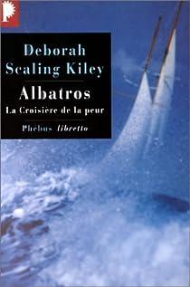 Albatros : La croisière de la peur par Kiley
