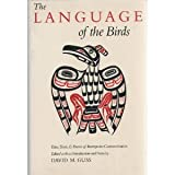 Language of the Birds : Tales, Texts, and Poems of Interspecies Communication, , 0865471061