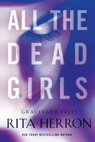 all-the-dead-girls-graveyard-falls