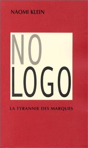No Logo : La tyrannie des marques Broché – 7 mai 2002 Naomi Klein Babel 2742733159 9782742733156_SOCA_US