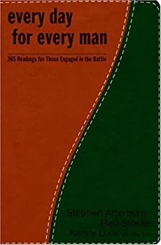 Every Day for Every Man: 365 Readings for Those Engaged in the Battle 1400071690 Book Cover