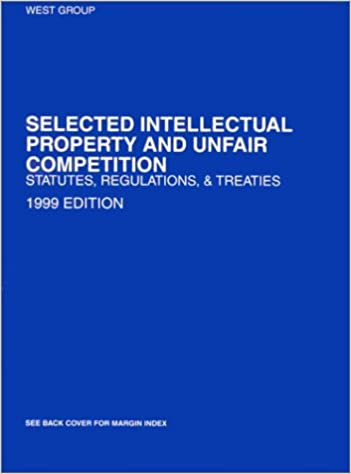 Selected Intellectual Property and Unfair Competition