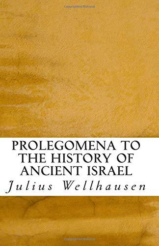 Prolegomena to the History of Ancient Israel PDF