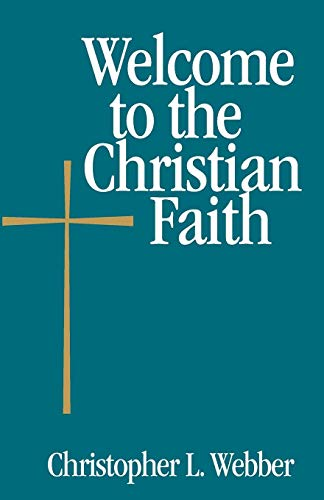 Welcome to the Christian Faith (Welcome to the Episcopal -