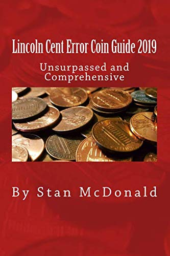 Lincoln Cent Error Coin Guide 2019
