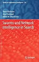 Swarms and Network Intelligence in Search Front Cover