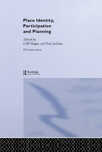 (Place Identity, Participation and Planning (RTPI Library Series))