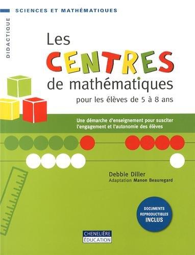 Les centres de mathématiques pour les élèves de 5 à 8 ans : Une démarche d'enseignement pour susciter l'engagement et l'autonomie des élèves