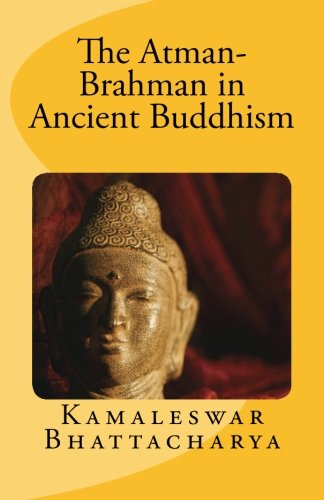 The-Atman-Brahman-in-Ancient-Buddhism