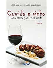 Comida e vinho: Harmonização essencial
