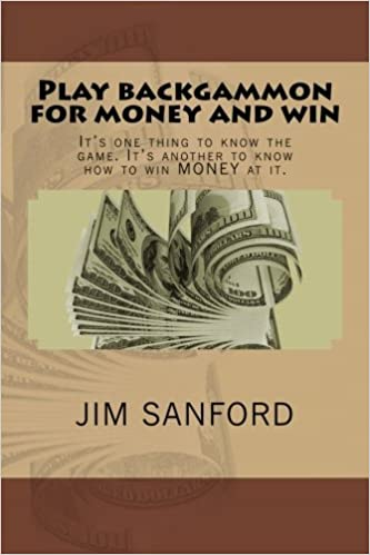 Play backgammon for money and win: It's one thing to know the game. It's another to know how to win MONEY at it.