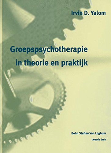 Groepspsychotherapie in theorie en praktijk (Dutch Edition)